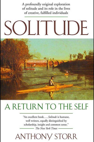 Solitude, a Return to the Self